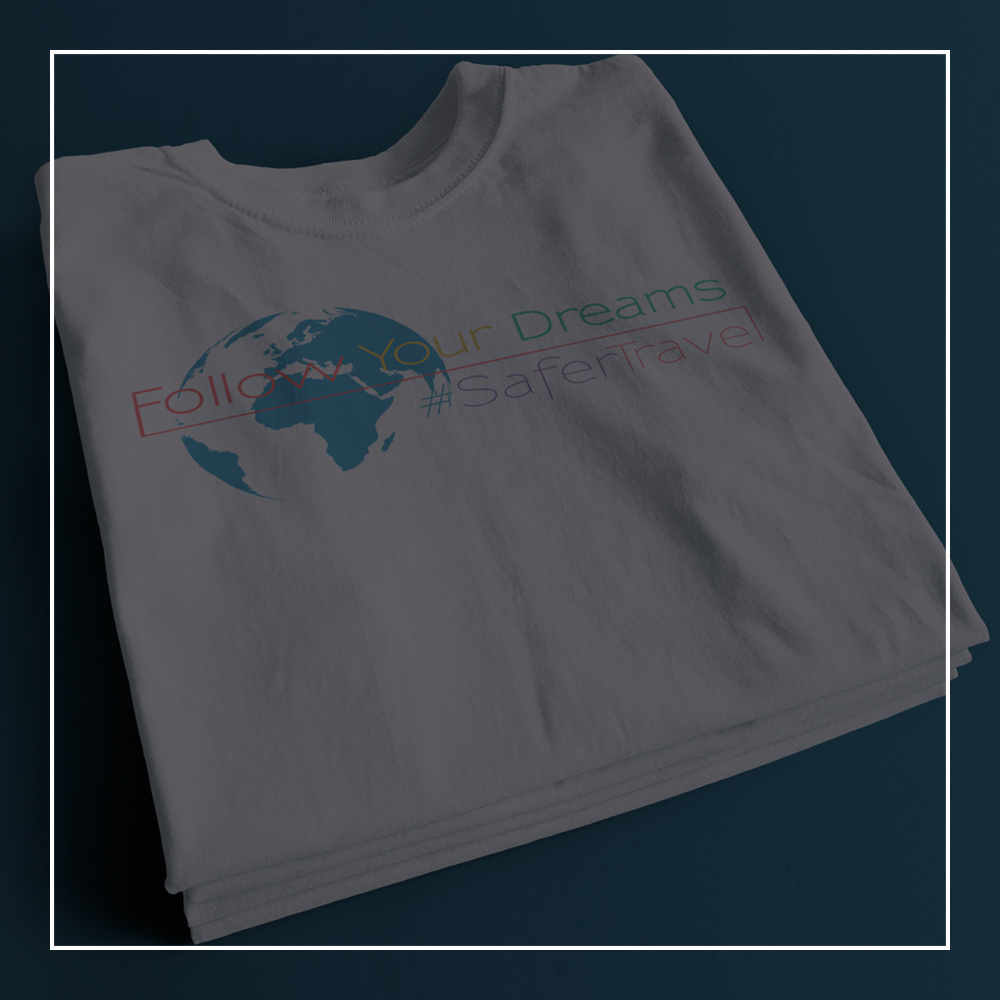 Safer Travel 'Follow Your Dreams' motto t-shirt